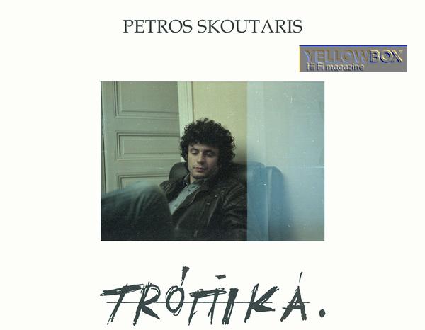 PETROS SKOUTARIS: Tropika.Ακυκλοφόρητες εγγραφές σε ένα mini-LP από την [Into the Light]