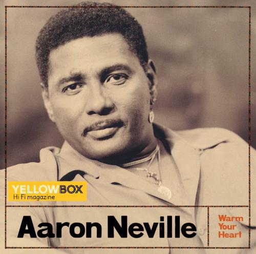 Aaron Neville: Warm Your Heart. Ένα εξαιρετικό άλμπουμ.