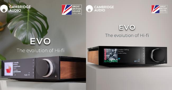 Η νέα σειρά Evo από την Cambridge Audio, είναι πλέον διαθέσιμη!